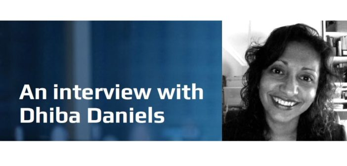 An interview with Dhiba Daniels